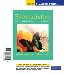 Biostatistics for Health and Biological Science, Books a la Carte Edition