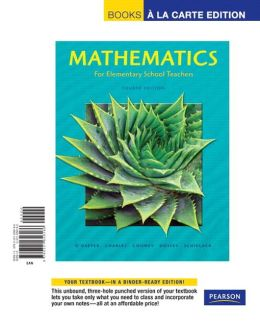 Mathematics for Elementary School Teachers, Books a la Carte Edition