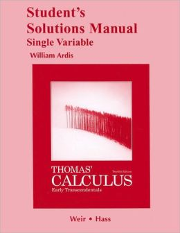 Student's Solutions Manual, Single Variable for Thomas' Calculus: Early Transcendentals