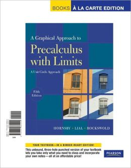 A Graphical Approach to Precalculus with Limits: A Unit Circle Approach