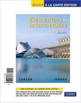 Elementary and Intermediate Algebra, Books a la Carte Edition
