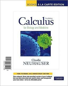 Calculus for Biology and Medicine, Books a la Carte Edition