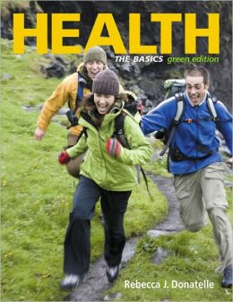 Health: The Basics, Green Edition, Books a la Carte Plus MyHealthLab