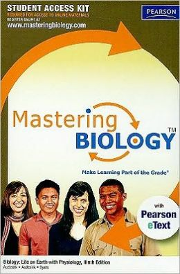 Masteringbiology Student Access Kit: Biology with Pearson eText: Life on Earth with Physiology