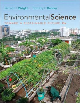 Environmental Science: Toward a Sustainable Future with MasteringEnvironmentalScience