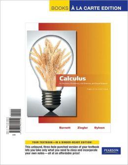 Calculus for Business, Economics, Life Sciences and Social Sciences, Books a la Carte Edition
