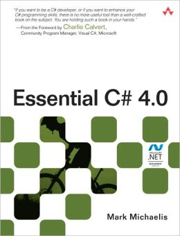 Essential C# 4.0 (Microsoft .NET Development Series)