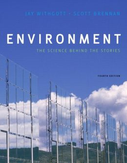 Environment: The Science Behind the Stories with MasteringEnvironmentalScience