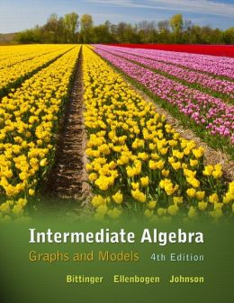 Intermediate Algebra: Graphs and Models