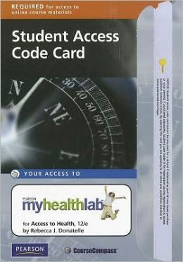 NEW MyHealthLab with Pearson eText -- Standalone Access Card -- for Access to Health