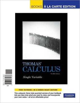 Thomas' Calculus, Single Variable, Books a la Carte Edition