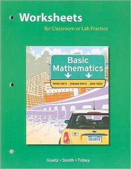 Worksheets for Classroom or Lab Practice, Basic Mathematics