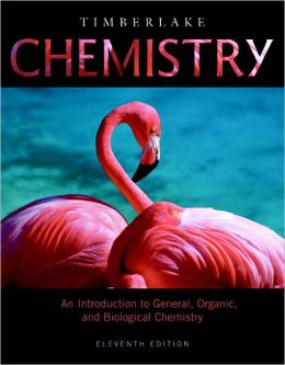 Chemistry: An Introduction to General, Organic, and Biological Chemistry with MasteringChemistry