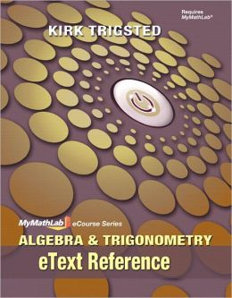 eText Reference for Trigsted Algebra & Trigonometry