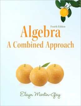 Algebra: A Combined Approach