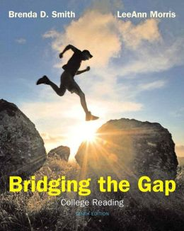 Bridging the Gap (with NEW MyReadingLab with Pearson eText Student Access Code Card)