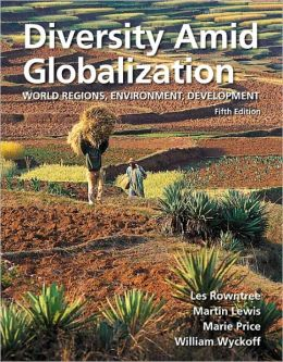 Diversity Amid Globalization: World Regions, Environment, Development with MasteringGeography