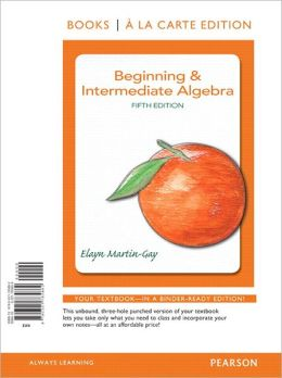 Beginning & Intermediate Algebra, Books a la Carte Edition