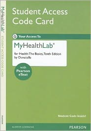 NEW MyHealthLab with Pearson eText -- Standalone Access Card -- for Health: The Basics