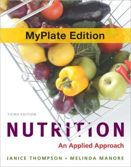 Nutrition: An Applied Approach with 2010 Dietary Guidelines, DRIs and MyPlate Update Study Card