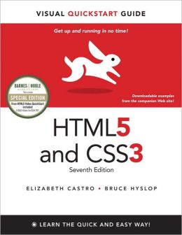 HTML5 and CSS3, 7th Edition: Visual QuickStart Guide, Barnes & Noble Special Edition, 1/e