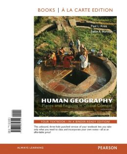 Human Geography: Places and Regions in Global Context, Books a la Carte Plus MasteringGeography