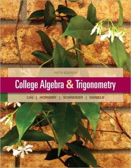 College Algebra and Trigonometry Plus MyMathLab -- Access Card Package