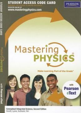 MasteringPhysics(R) with Pearson eText -- Standalone Access Card -- for Conceptual Integrated Science