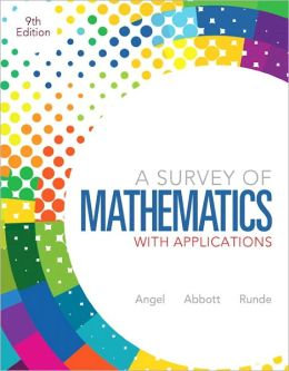 A Survey of Mathematics with Applications plus MyMathLab Student Access Kit