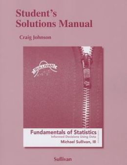 Student's Solutions Manual for Fundamentals of Statistics