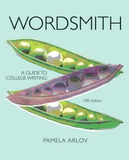 Wordsmith: A Guide to College Writing (with NEW MyWritingLab with Pearson eText Student Access Code Card)