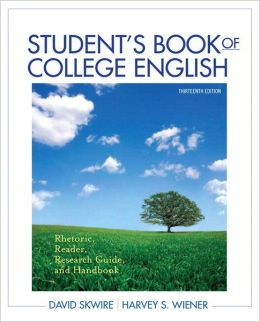 Student's Book of College English: Rhetoric, Reader, Research Guide and Handbook with NEW MyCompLab with eText -- Access Card Package