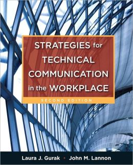Strategies for Technical Communication in the Workplace with NEW MyTechCommLab with Pearson eText Access Card