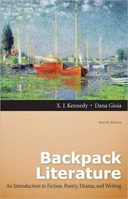 Backpack Literature: An Introduction to Fiction, Poetry, Drama, and Writing Plus NEW MyLiteratureLab
