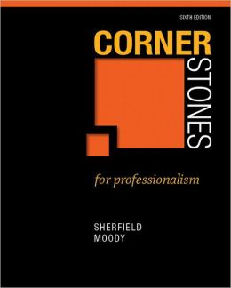 Cornerstones for Professionalism Plus NEW MyStudentSuccessLab 2012 Update -- Access Card Package