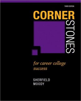Cornerstones for Career College Success Plus NEW MyStudentSuccessLab 2012 Update