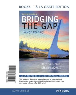 Bridging the Gap, Books a la Carte Plus NEW MyReadingLab with eText -- Access Card Package