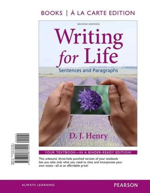 Writing for Life: Sentences and Paragraphs, Books a la Carte Edition