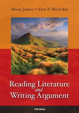 Reading Literature and Writing Argument with NEW MyLiteratureLab -- Access Card Package