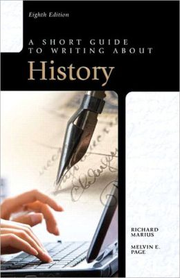 Short Guide to Writing About History, A, with NEW MyCompLab