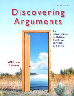 Discovering Arguments: An Introduction to Critical Thinking, Writing, and Style Plus NEW MyCompLab -- Access Card Package