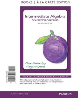 Intermediate Algebra: A Graphing Approach, Books a la Carte Ediiton