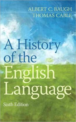 A History of the English Language Plus NEW MyCompLab