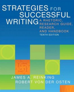 Strategies for Successful Writing: A Rhetoric, Research Guide, Reader and Handbook Plus NEW MyCompLab with eText -- Access Card Package
