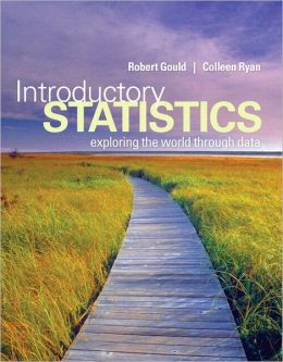 Introductory Statistics: Exploring the World through Data Plus MySTatLab Student Access Kit