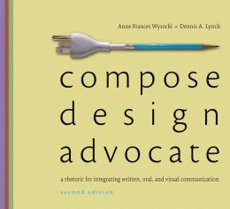 Compose, Design, Advocate Plus NEW MyCompLab with Pearson eText