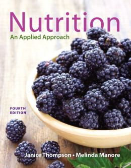 Nutrition: An Applied Approach Plus MasteringNutrition with eText -- Access Card Package