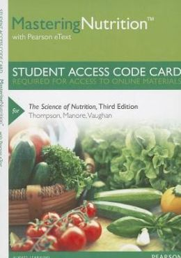 MasteringNutrition with MyDietAnalysis with Pearson eText -- Standalone Access Card -- for The Science of Nutrition