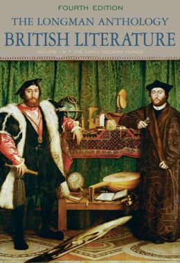 The Longman Anthology of British Literature, volume 1B: The Early Modern Period with NEW MyLiteratureLab Access Code Card