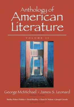 Anthology of AMerican Literature, Volume II Plus NEW MyLiteratureLab --Access Card Package